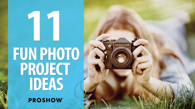 11 Fun Photo Project Ideas